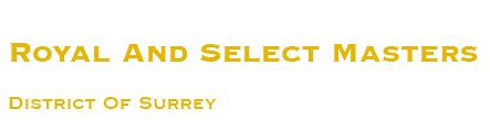 Royal And Select Masters District of Surrey